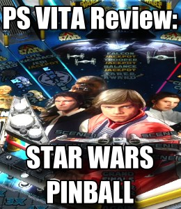 Game Review - Star Wars Pinball (PS Vita)