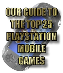 Top 25 PlayStation Mobile Games