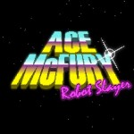 Ace McFury Robot Slayer PlayStation Mobile 01