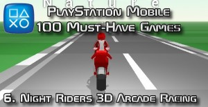 100 Best PlayStation Mobile Games 006 - Night Riders 3D Arcade Racing