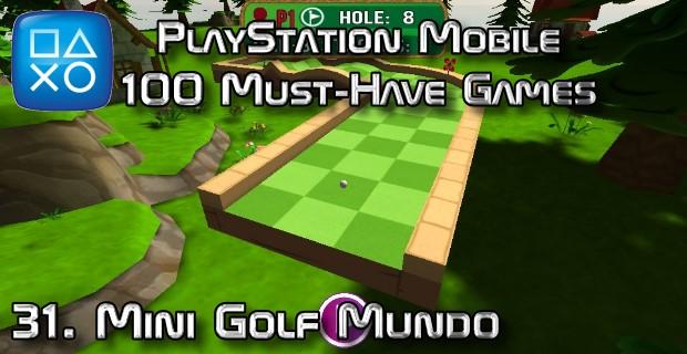 100 Best PlayStation Mobile Games 031 - Mini Golf Mundo