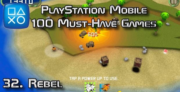 100 Best PlayStation Mobile Games 032 - Rebel
