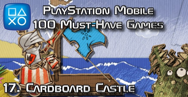 100 Best PlayStation Mobile Games 017 - Cardboard Castle