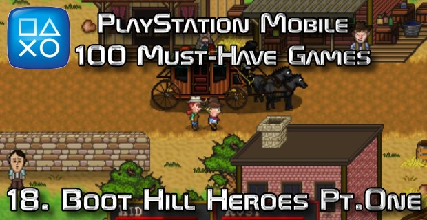 100 Best PlayStation Mobile Games 018 - Boot Hill Heroes Part One